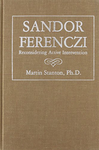 9781853431364: Sandor Ferenczi: Reconsidering Active Intervention