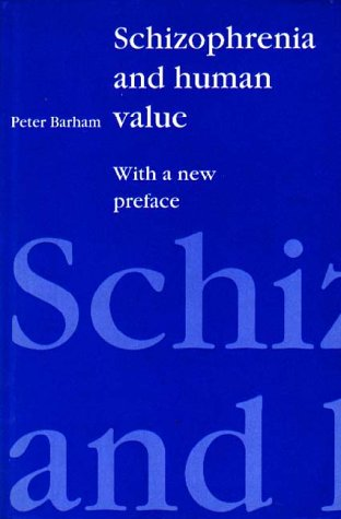 9781853431968: Schizophrenia and Human Value: