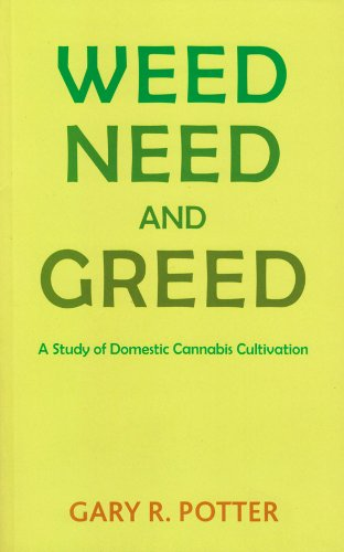 9781853432033: Weed, Need and Greed: A Study of Domestic Cannabis Cultivation