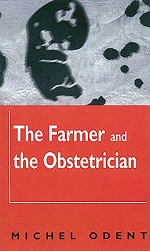 9781853432040: The Farmer and the Obstetrician