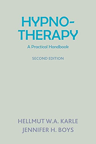 Hynotherapy: A Practical Handbook (Paperback): Hellmut W. A.