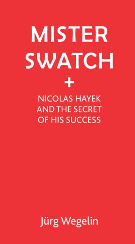 9781853432088: Mister Swatch: Nicolas Hayek and the Secret of his Success