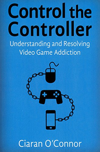 9781853432262: Control the Controller: Understanding and Resolving Video Game Addiction