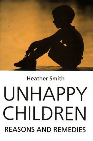 9781853433016: Unhappy Children: Reasons and Remedies