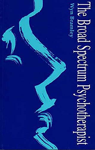 9781853433283: The Broad Spectrum Psychotherapist