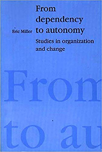 9781853433351: From Dependency To Autonomy: Studies in Organization and Change