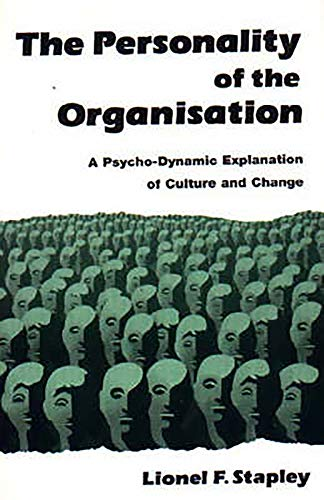 9781853433412: The Personality of the Organization: A Psycho-Dynamic Explanation of Culture and Change