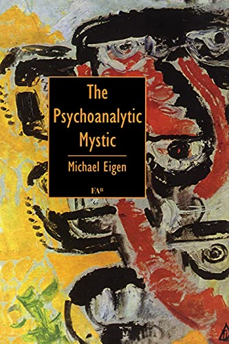 9781853433986: The Psychoanalytic Mystic