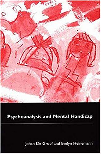 Psychoanalysis and Mental Handicap: De Groef, Johan