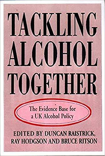 Tackling Alchohol Together (Hardback): Society for the Study of Addiction