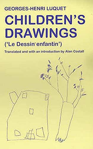 Children's Drawings (Le Dessin Enfantin): Lunquet, Georges-Henri, Luquet,