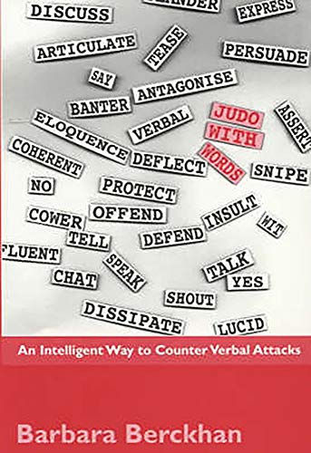 9781853435324: Judo with Words: An Intelligent Way to Counter Verbal Attacks