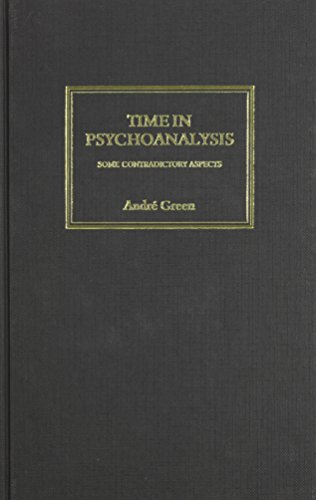 9781853435515: Time in Psychoanalysis: Some Contradictory Aspects