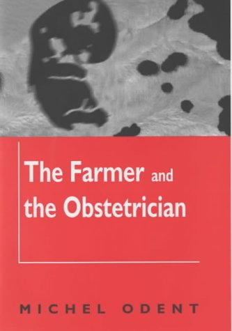 9781853435652: The Farmer and the Obstetrician