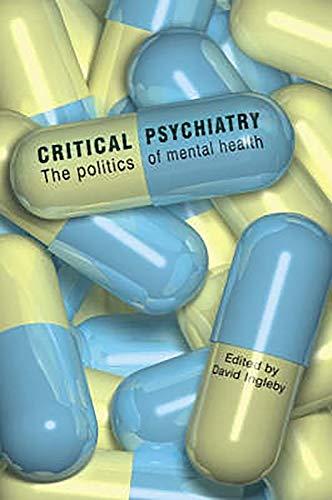 9781853437939: Critical Psychiatry: The Politics of Mental Health