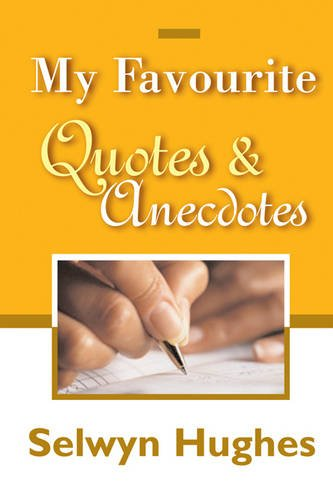 9781853451966: MY FAVOURITE QUOTES AND ANECDOTES