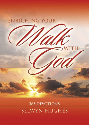 ENRICHING YOUR WALK WITH GOD (1853452785) by Selwyn Hughes