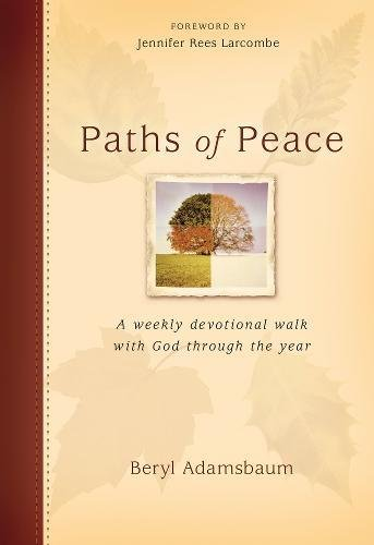 9781853454233: Paths of Peace:1 Year Devotional: A Weekly Devotional Walk with God through the Year