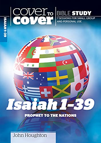 Isaiah 1-39: Prophet to the Nations (Cover to Cover Bible Study) (1853455105) by Houghton, John