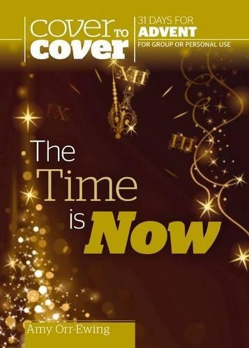 9781853458033: The Time is Now - Cover to Cover Advent