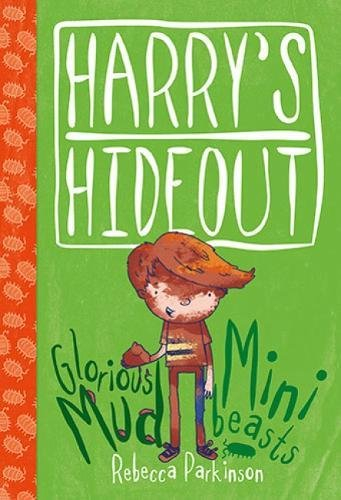 9781853459894: Harry's Hideout - Mud and Minibeasts
