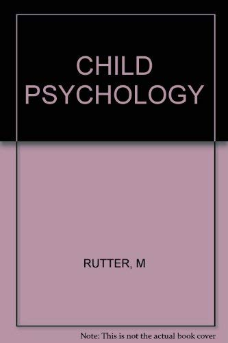 Assessment and Diagnosis in Child Psychopathology: RUTTER, M