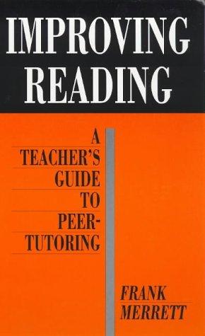 9781853463266: Improving Reading: A Teacher's Guide to Peer-Tutoring