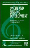 9781853463310: Onchi and Singing Development: A Cross-Cultural Perspective (Advanced studies in music education)