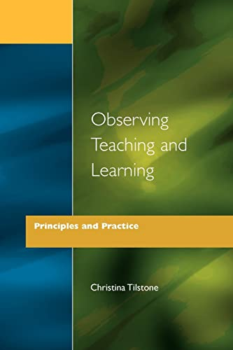 9781853463341: Observing Teaching and Learning: Principles and Practice