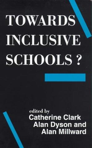 9781853463556: Towards Inclusive Schools?
