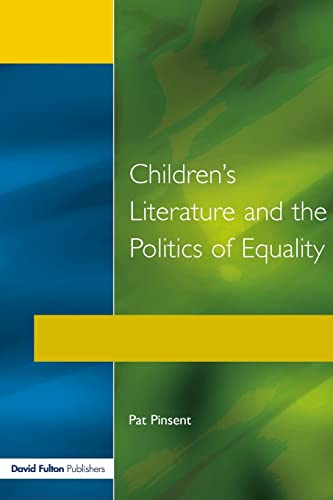 9781853464256: Childrens Literature and the Politics of Equality (Roehampton Teaching Studies)