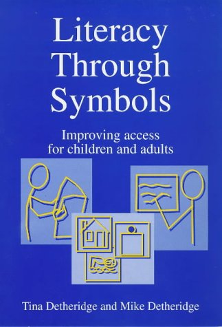 9781853464836: Literacy Through Symbols: Improving Access for Children and Adults