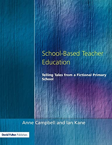 SCHOOL BASED PRIM TEACH EDUC: Telling Tales from a Fictional Primary School (Manchester ...