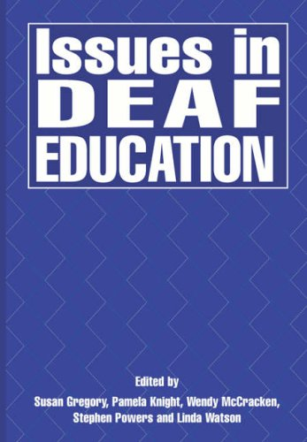 9781853465123: Issues in Deaf Education
