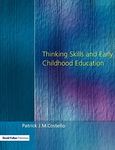9781853465512: Thinking Skills and Early Child Ed