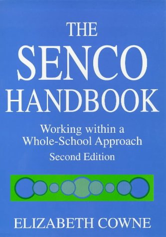 9781853465529: SENCO HANDBOOK: Working Within a Whole-school Approach