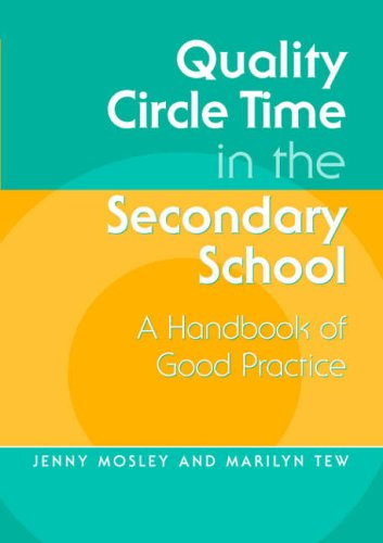 9781853466168: Quality Circle Time in the Secondary School: A Handbook of Good Practice