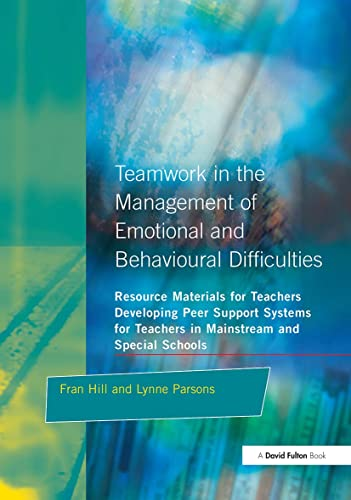Teamwork in the Management of Emotional and: Fran Hill, Lynne