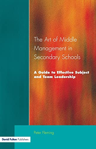 The Art of Middle Management in Secondary: FLEMING, PETER.