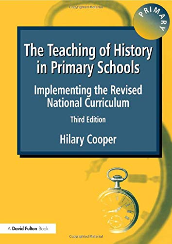 9781853466410: The Teaching of History in Primary Schools Pb 3/e