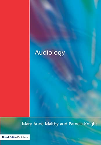 Audiology: An Introduction for Teachers & Other Professionals: Maltby, Maryanne Tate; Maltby, ...