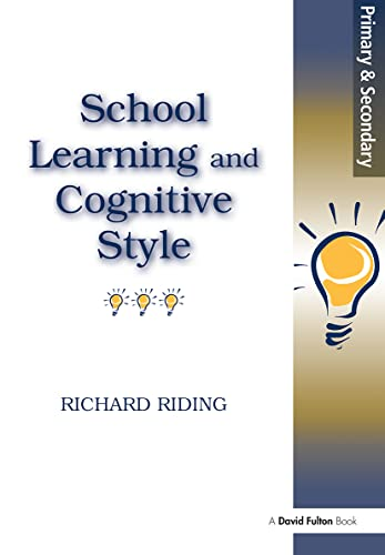 9781853466946: School Learning and Cognitive Styles