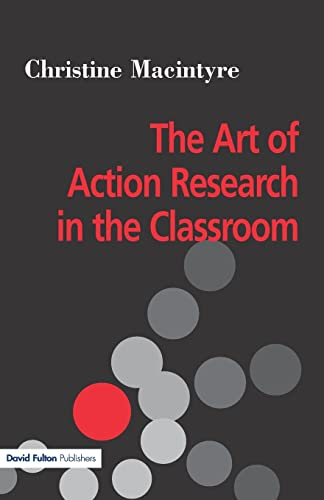 9781853467011: The Art of Action Research in the Classroom