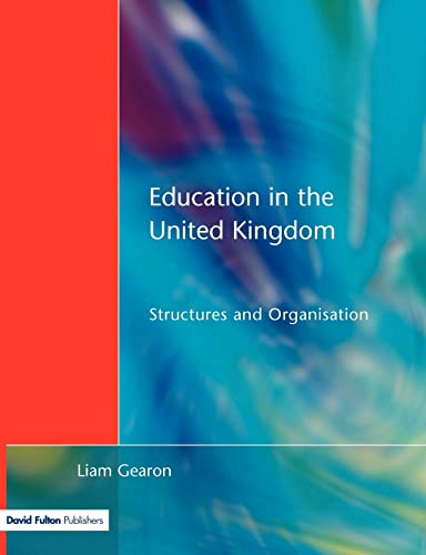 9781853467158: Education in the United Kingdom: Structures and Organisation