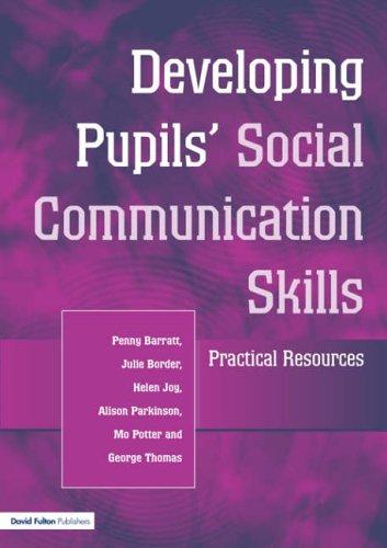 9781853467288: Developing Pupils Social Communication Skills: Practical Resources
