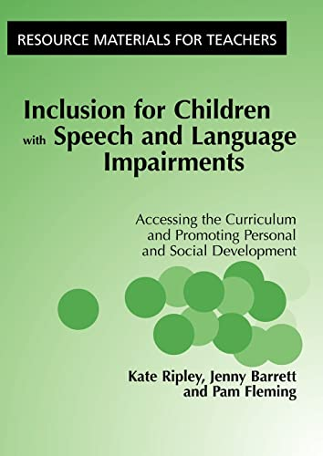 9781853467295: Inclusion for Children with Speech and Language Impairments: Accessing the Curriculum and Promoting Personal and Social Development