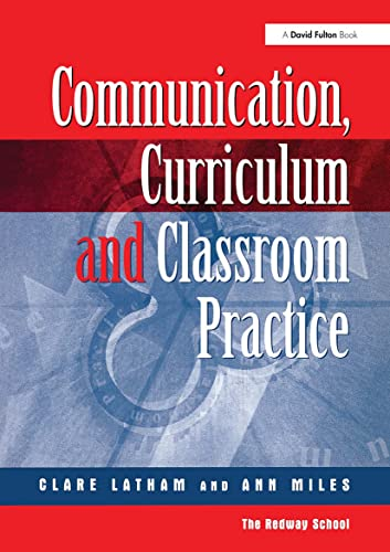 9781853467325: Communications,Curriculum and Classroom Practice
