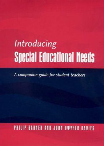 9781853467332: Introducing Special Educational Needs: A Companion Guide for Student Teachers