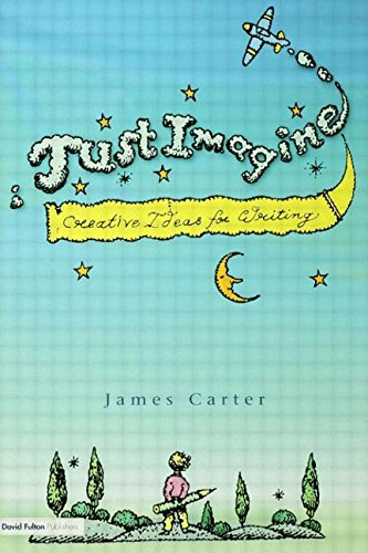 9781853468056: Just Imagine: Music, images and text to inspire creative writing