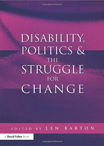 9781853468094: Disability, Politics and the Struggle for Change